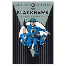 The Black Hawk Archives volume 1 Archive Editions